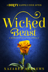Wicked Beast (Wicked Ever After, #2)