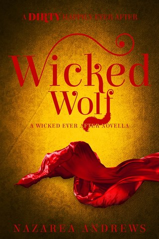Wicked Wolf (Wicked Ever After, #3)