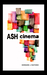 Ash Cinema