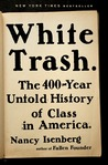 White Trash: The ...