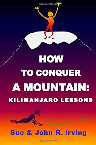 How to conquer a mountain: Kilimanjaro lessons
