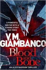 Blood and Bone (Alice Madison, #3)