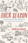 Duck Season by David McAninch