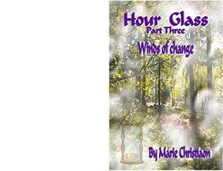 Hourglass: Winds of Change