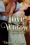 For The Love Of A Widow