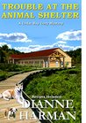Trouble at the Animal Shelter (Cedar Bay Mystery #10)