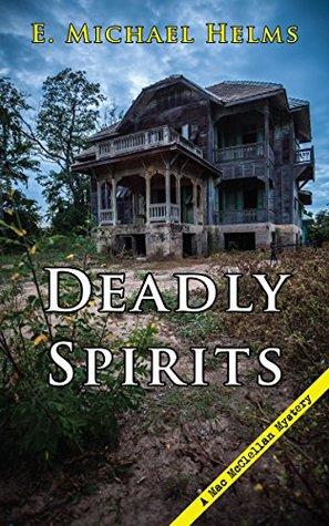 Deadly Spirits (A Mac McClellan Mystery Book 4)