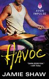 Havoc by Jamie Shaw