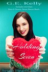 Holding Seven by G.E. Kelly