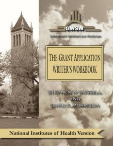 The Grant Application Writer's Workbook - National Institutes of Health