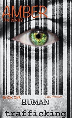 Human Trafficking AMBER: Book 1