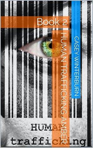 Human Trafficking AMBER: Book 2