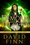 Demorn: Soul Fighter (The Asanti #3)