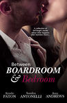 Between Boardroom And Bedroom: Workplace Romance Stories/Insecure/Driving In Neutral/Risky Business: Love Triumphs Book 1