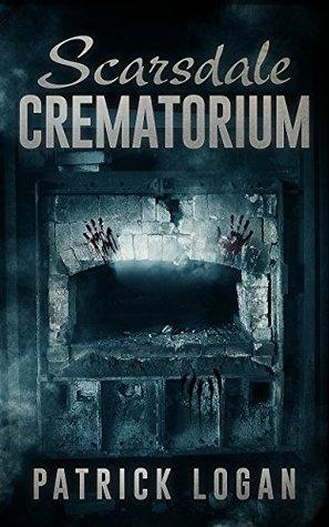 Scarsdale Crematorium (The Haunted, #4)
