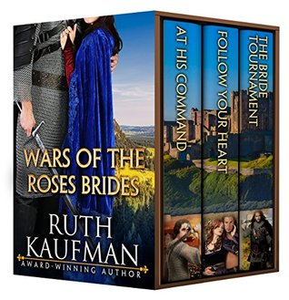 Wars of the Roses Brides (Wars of the Roses #1-3)