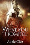 What You Promised (Anything for Love, #4)