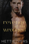 Revenge of the Wronged (Werelock Evolution, #3)