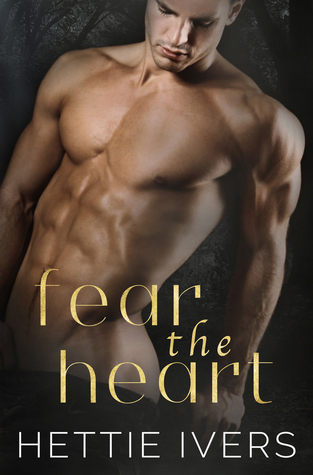 Fear the Heart (Werelock Evolution #2)