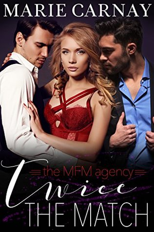 Twice the Match (The MFM Dating Agency, #1)