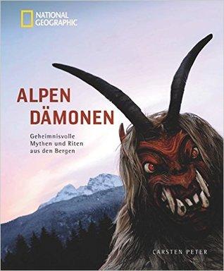 Descargue manuales en línea gratis Alpendämonen: Geheimnisvolle Mythen und Riten aus den Bergen