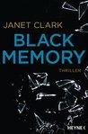 Black Memory by Janet   Clark