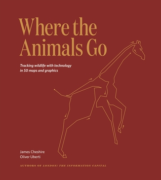Where The Animals Go by James Cheshire