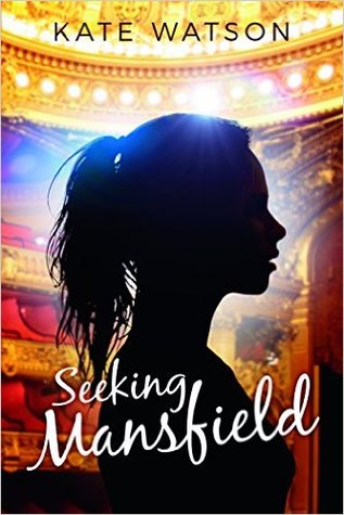 Seeking Mansfield by Kate Watson