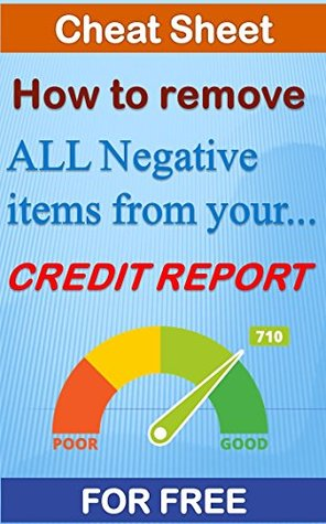 How to remove all negative items from your credit report - for free