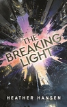 The Breaking Light (Split City #1)