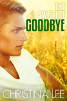 The Sweetest Goodbye (Roadmap to Your Heart #5)
