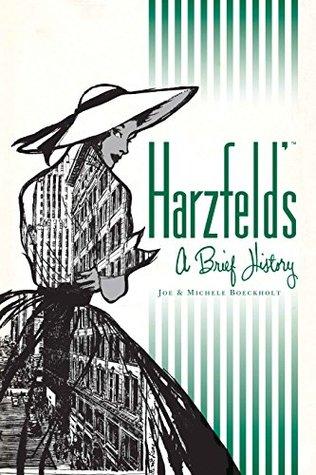 Harzfeld's: A Brief History