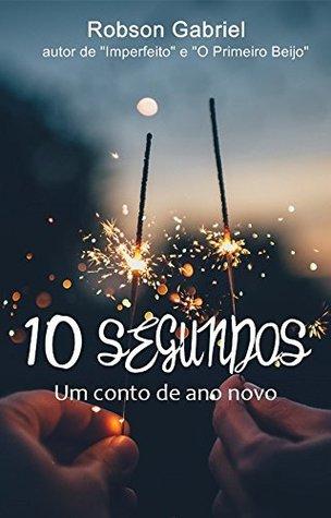 10 Segundos: Um Conto de Ano Novo Descargar libros gratis para iluminar