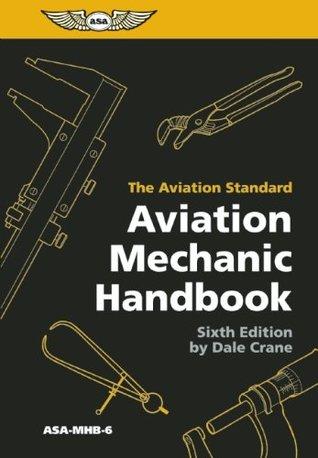 Aviation Mechanic Handbook (PDF eBook): The Aviation Standard