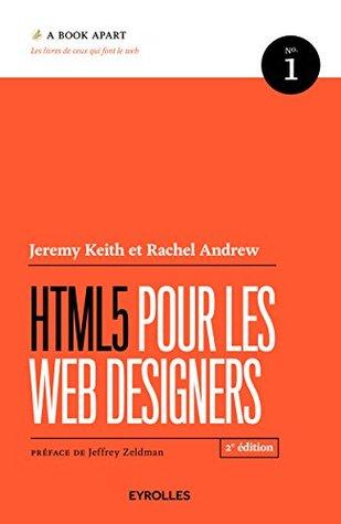 HTML5 pour les web designers (A Book Apart)