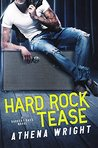 Hard Rock Tease (Darkest Days #1)