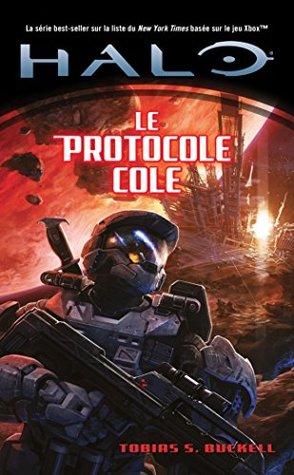 Halo, Tome 6 : Le protocole Cole