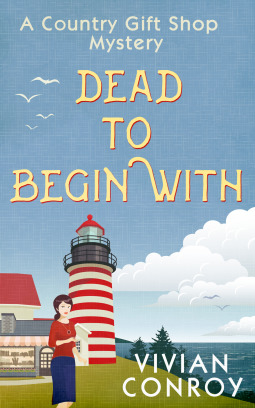Dead to Begin With (Country Gift Shop #1)