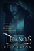 Thanos (Masters Among Monsters, #3) by Ella Frank