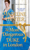 The Most Dangerous Duke in London (Decadent Dukes Society, #1)