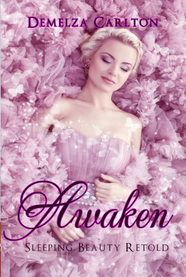 Awaken: Sleeping Beauty Retold (Romance a Medieval Fairytale, #2)