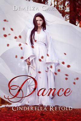 Dance: Cinderella Retold (Romance a Medieval Fairytale, #3)