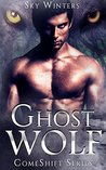 Ghost Wolf (ComeShift Series, #1)