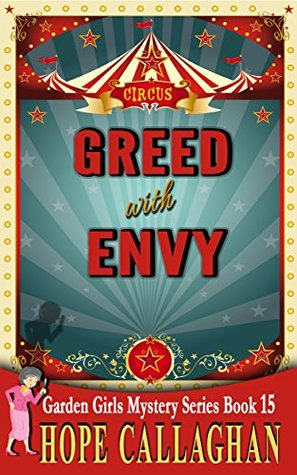 Greed with Envy (Garden Girls, #15)