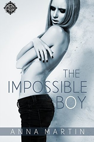 The Impossible Boy by Anna  Martin
