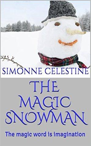 THE MAGIC SNOWMAN: The magic word is imagination