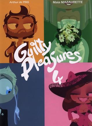 Guilty Pleasures 4 (Guilty Pleasures, #4)