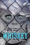 Charlie's Whiskey