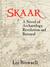 Skaar: A Novel of Archaeolo...