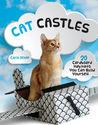 Cat Castles: 20 Cardboard Habitats You Can Build Yourself